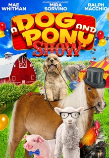 A DOG AND PONY SHOW -
